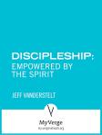 DiscipleshipEmpoweredSpiritJeffVCoverV2600x800