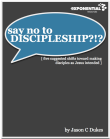 say-no-to-discipleship-cover